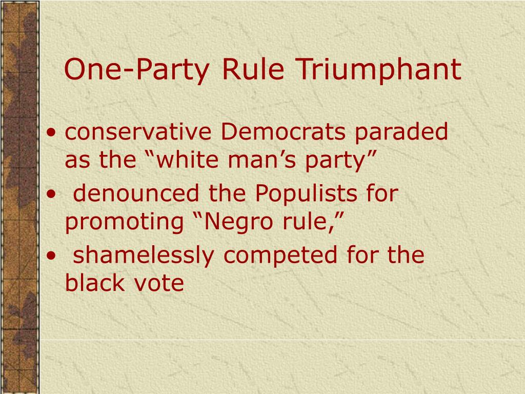 One-Party Rule Triumphant