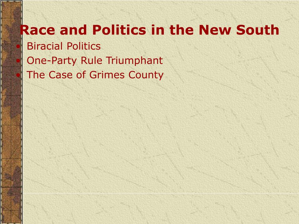 Race and Politics in the New South