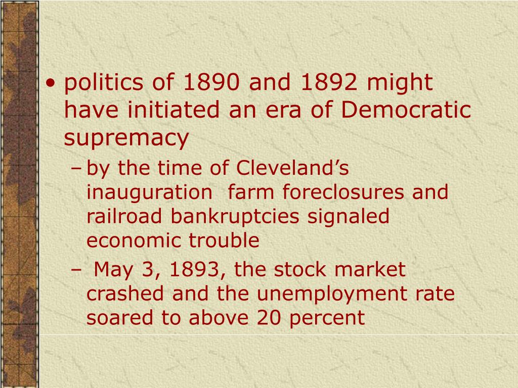 politics of 1890 and 1892 might have initiated an era of Democratic supremacy