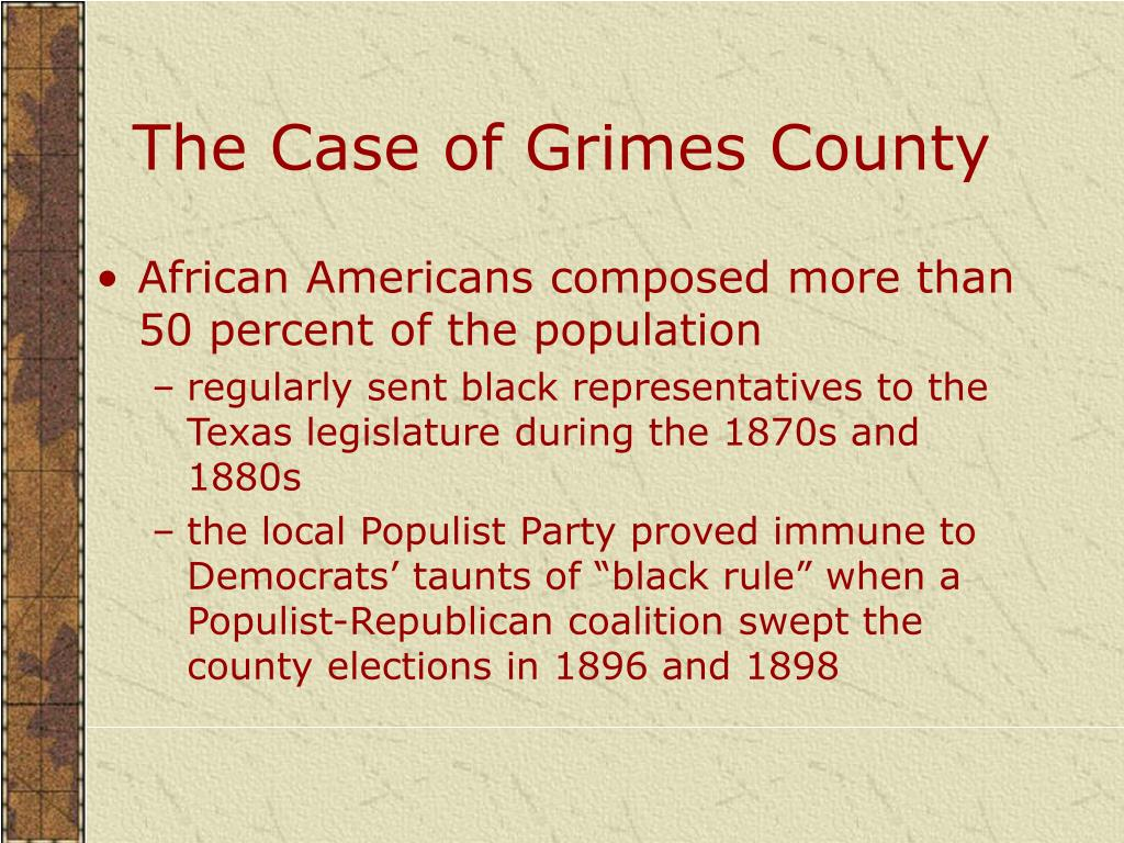 The Case of Grimes County