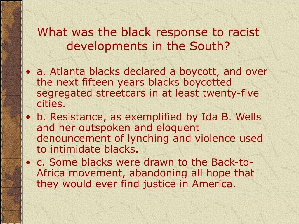 What was the black response to racist developments in the South?