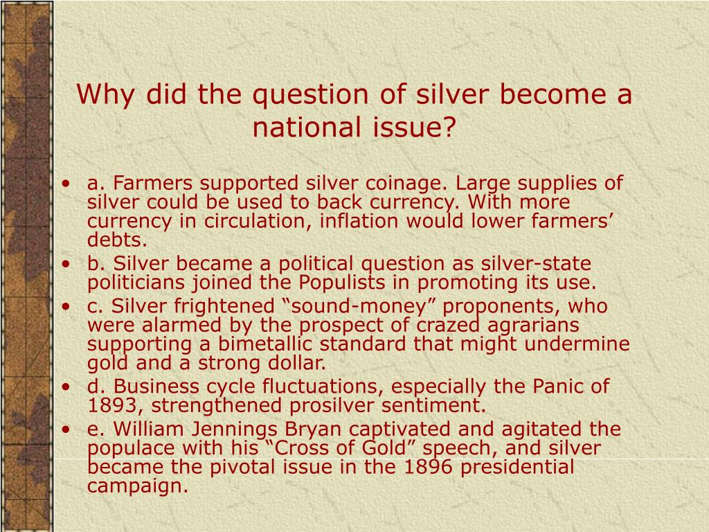 Why did the question of silver become a national issue?