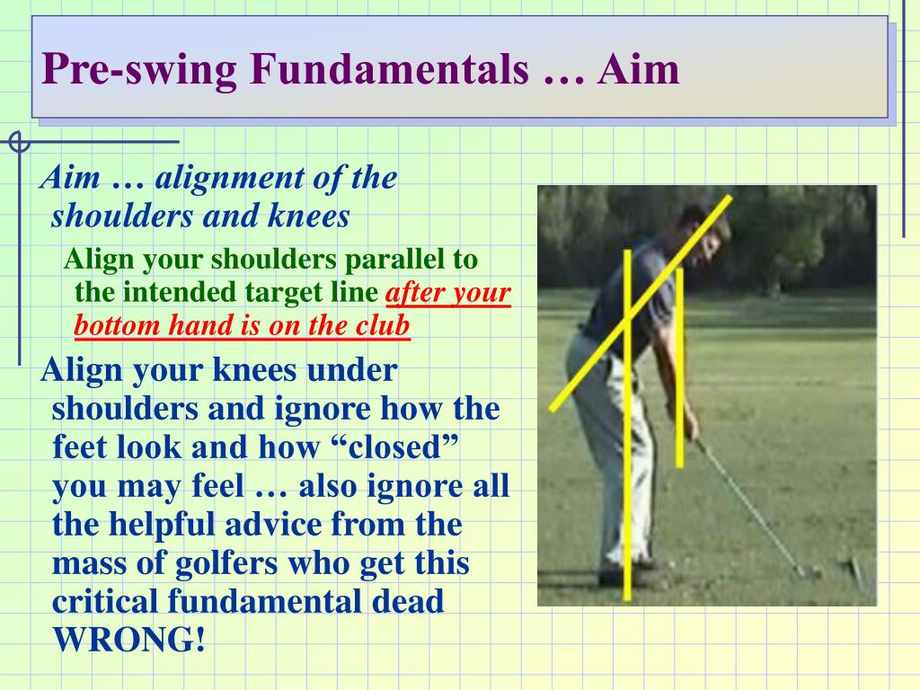Pre-swing Fundamentals … Aim