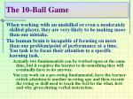 the 10 ball game