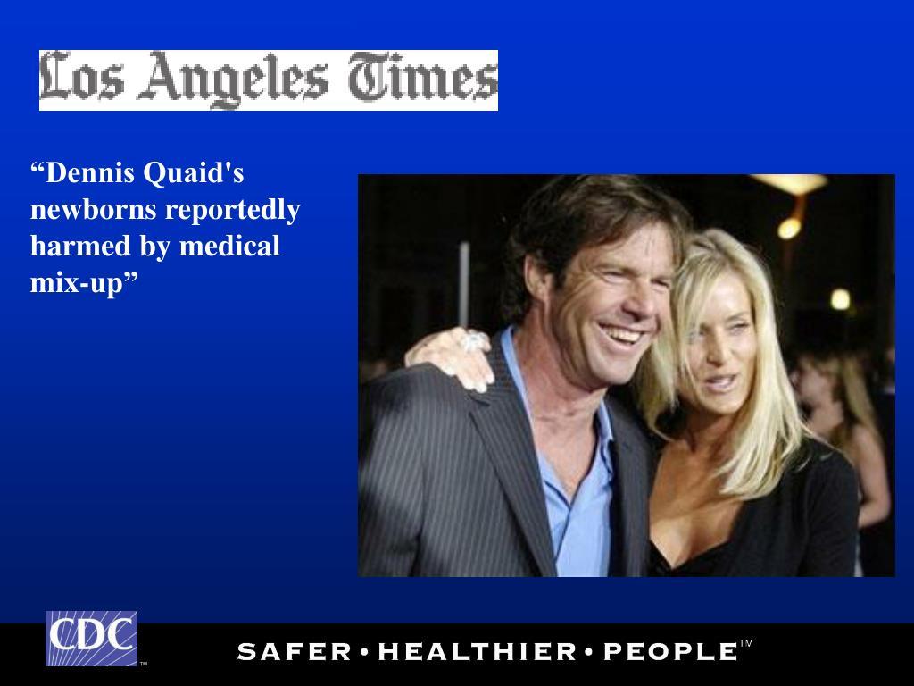 """""""Dennis Quaid's newborns reportedly"""