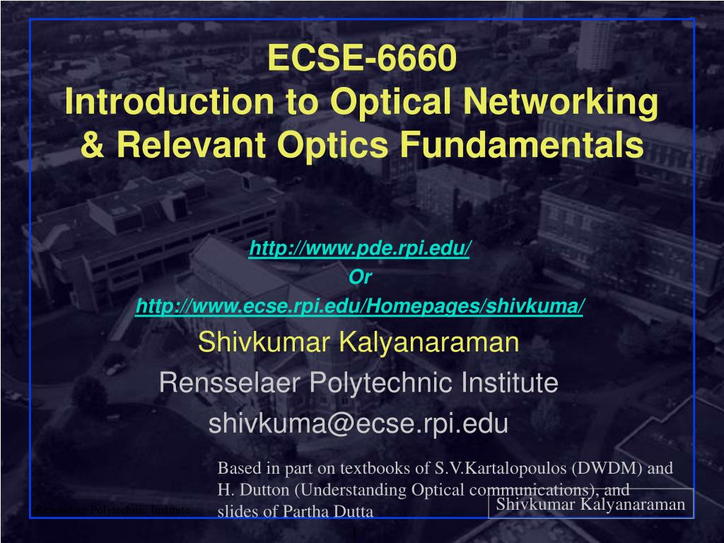 ecse 6660 introduction to optical networking relevant optics fundamentals