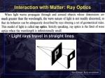 interaction with matter ray optics