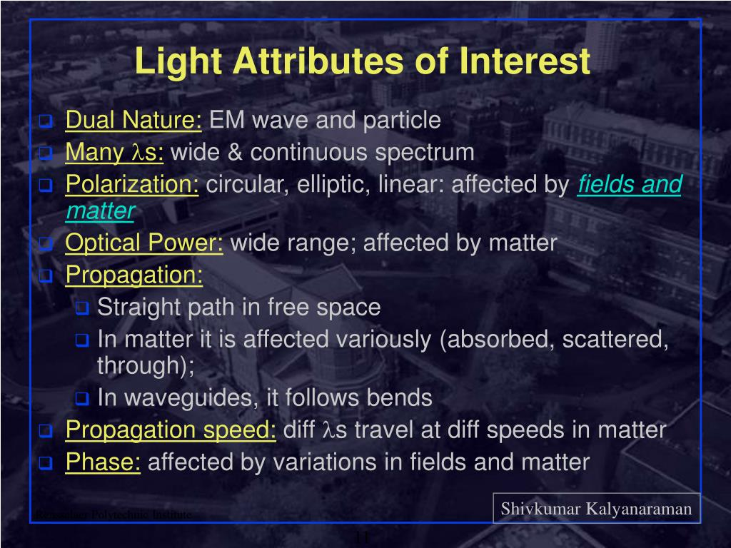 Light Attributes of Interest