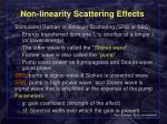 non linearity scattering effects