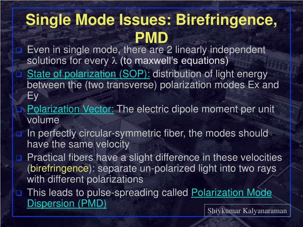 Single Mode Issues: Birefringence, PMD