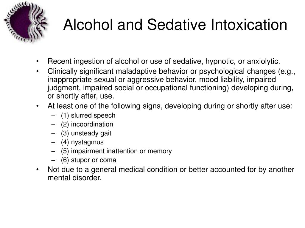 Alcohol and Sedative Intoxication
