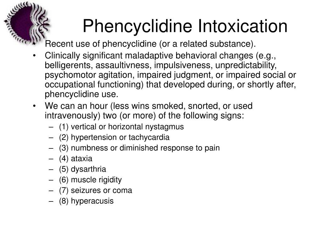 Phencyclidine Intoxication