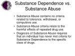substance dependence vs substance abuse