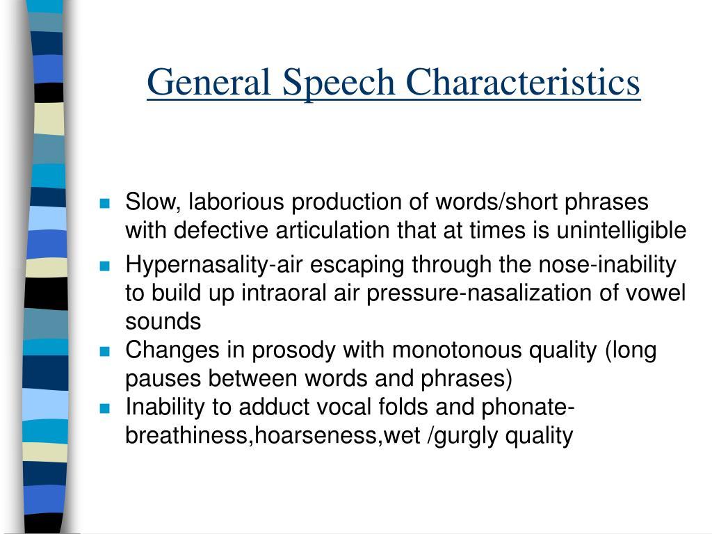 General Speech Characteristics