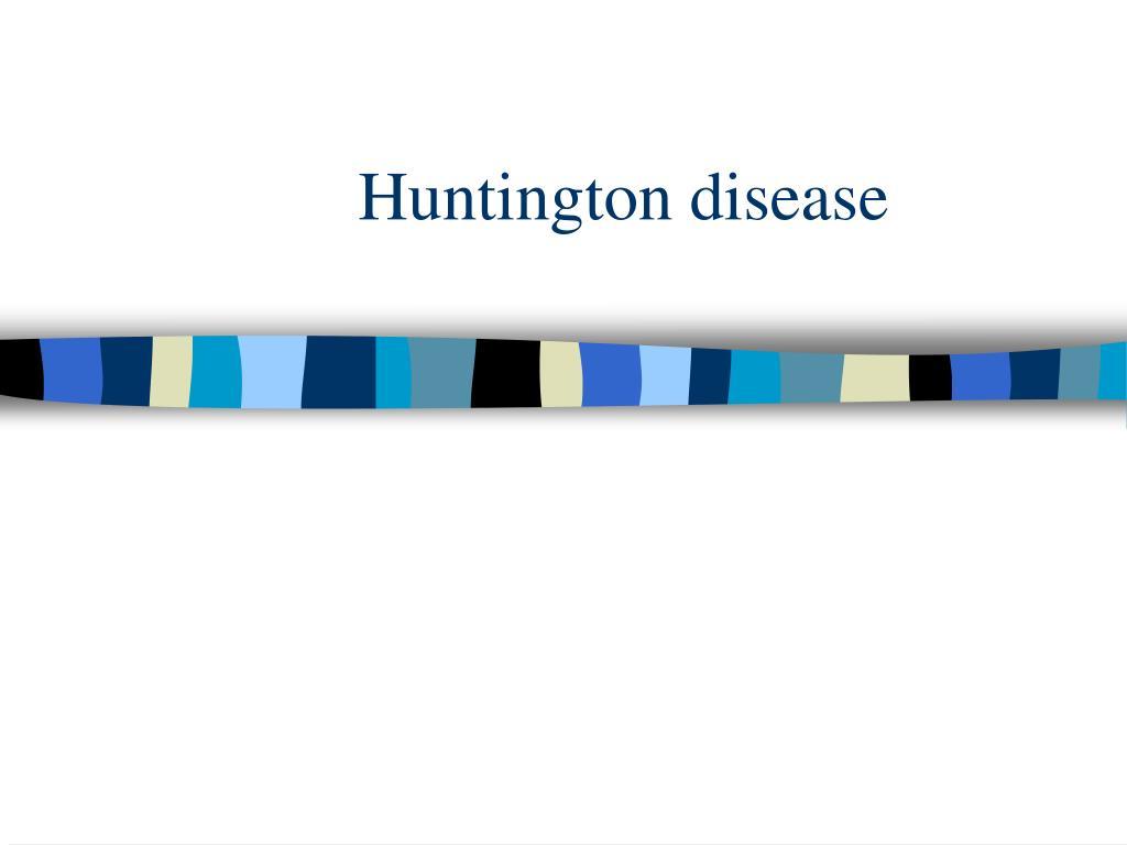 Huntington disease