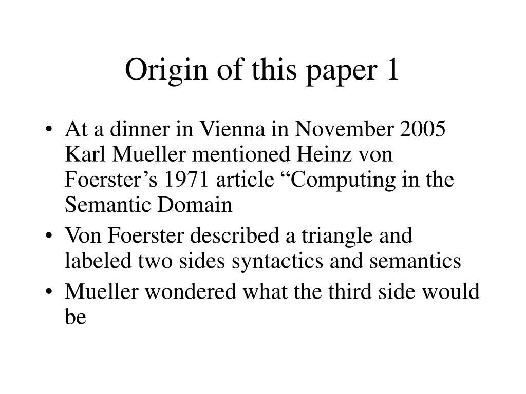Origin of this paper 1