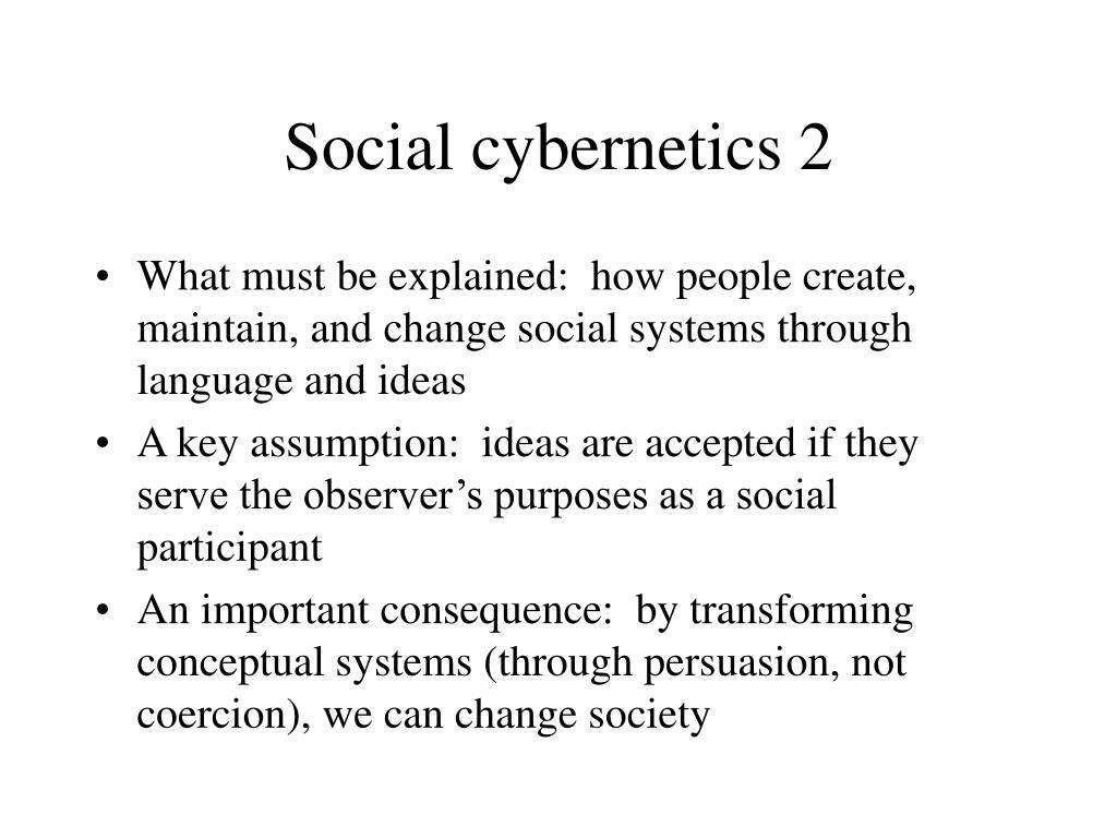 Social cybernetics 2