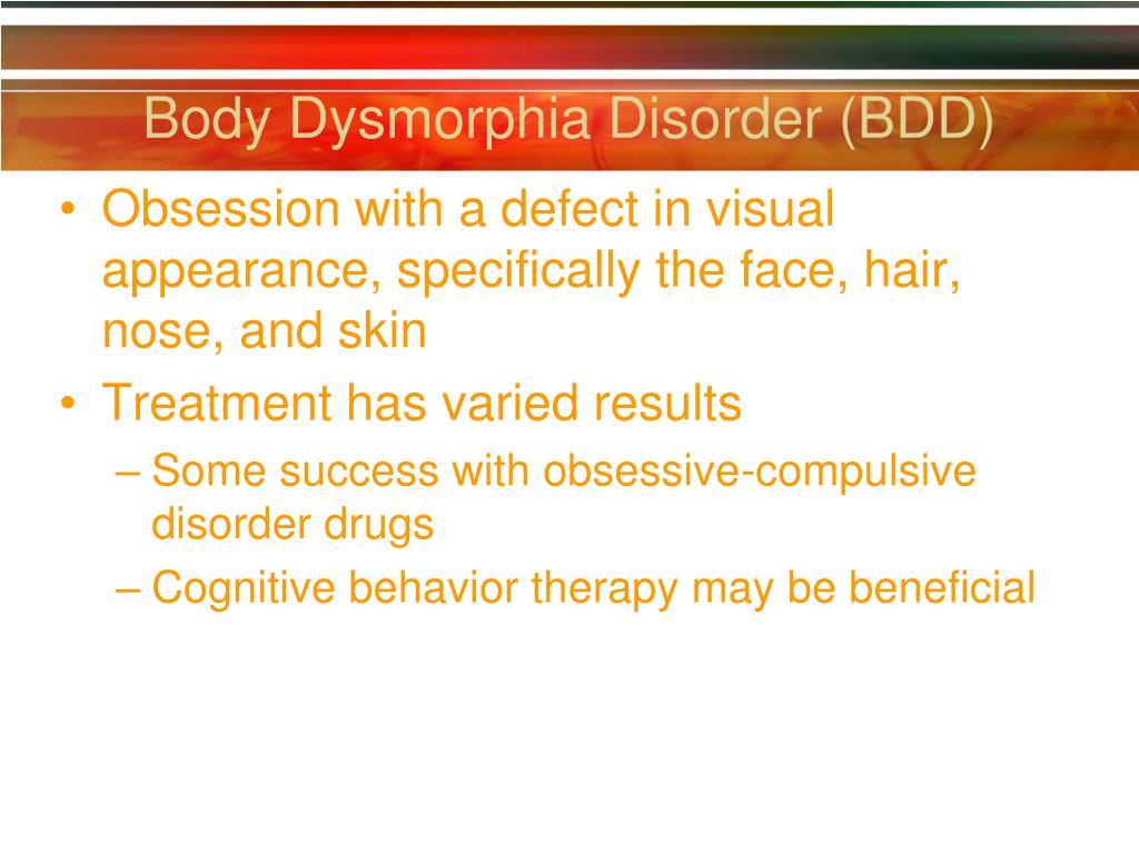 Body Dysmorphia Disorder (BDD)