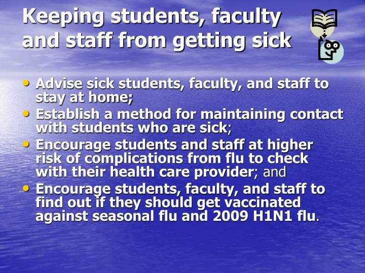 Keeping students faculty and staff from getting sick