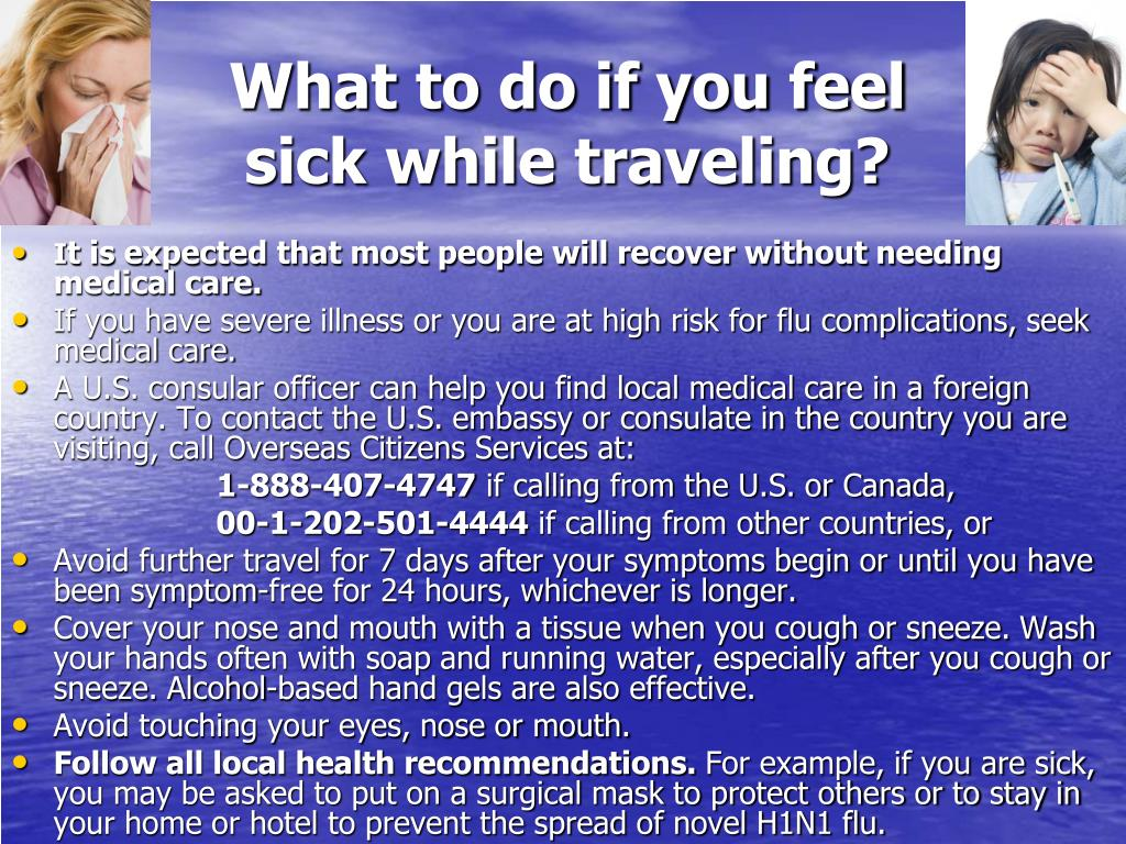 What to do if you feel sick while traveling?