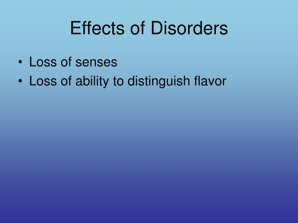 Effects of Disorders