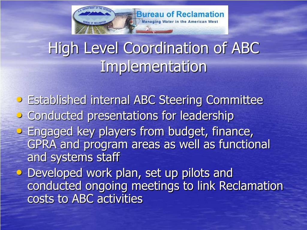 High Level Coordination of ABC Implementation