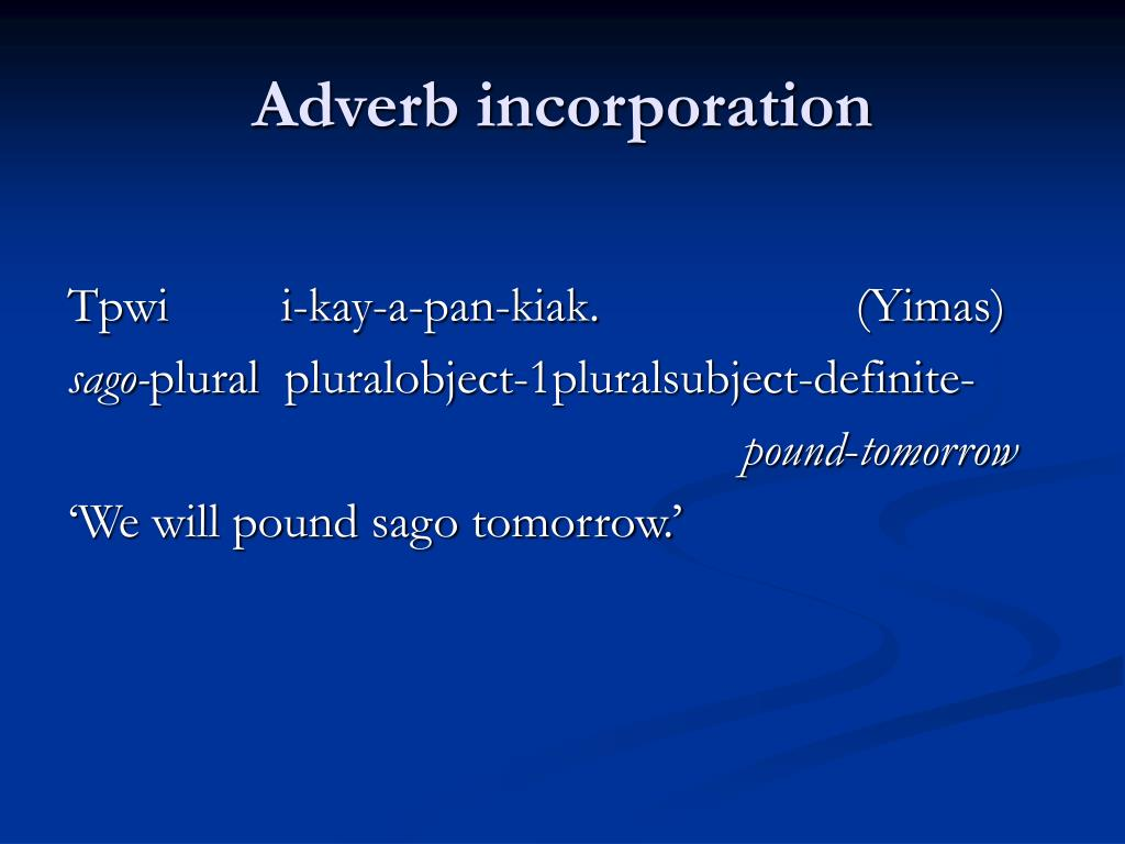 Adverb incorporation