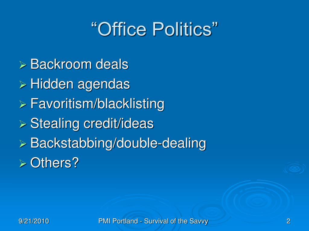 """Office Politics"""