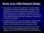 bruck et al 1995 research design