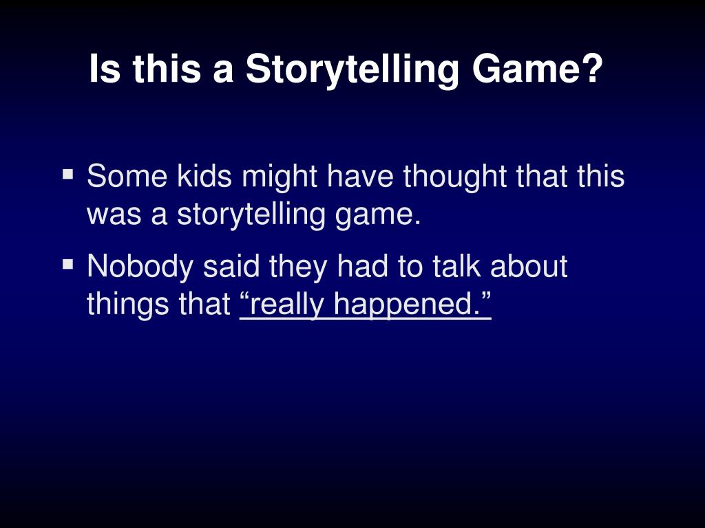 Is this a Storytelling Game?