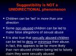 suggestibility is not a unidirectional phenomenon