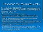 prophylaxis and vaccination cont 4
