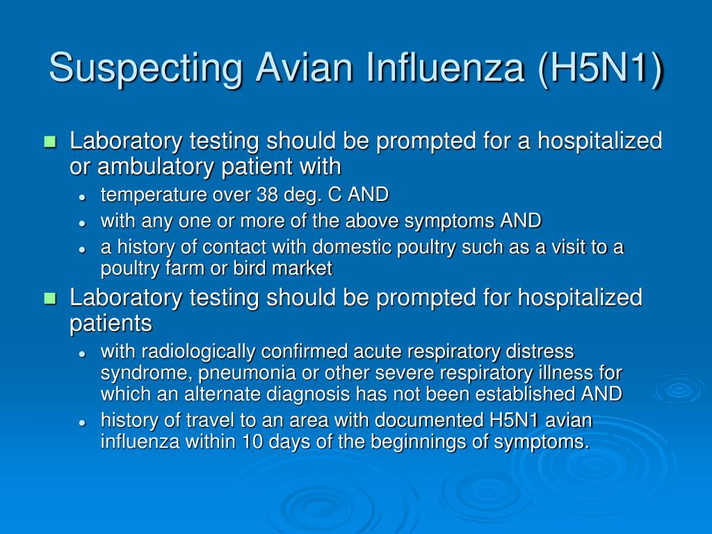 Suspecting Avian Influenza (H5N1)