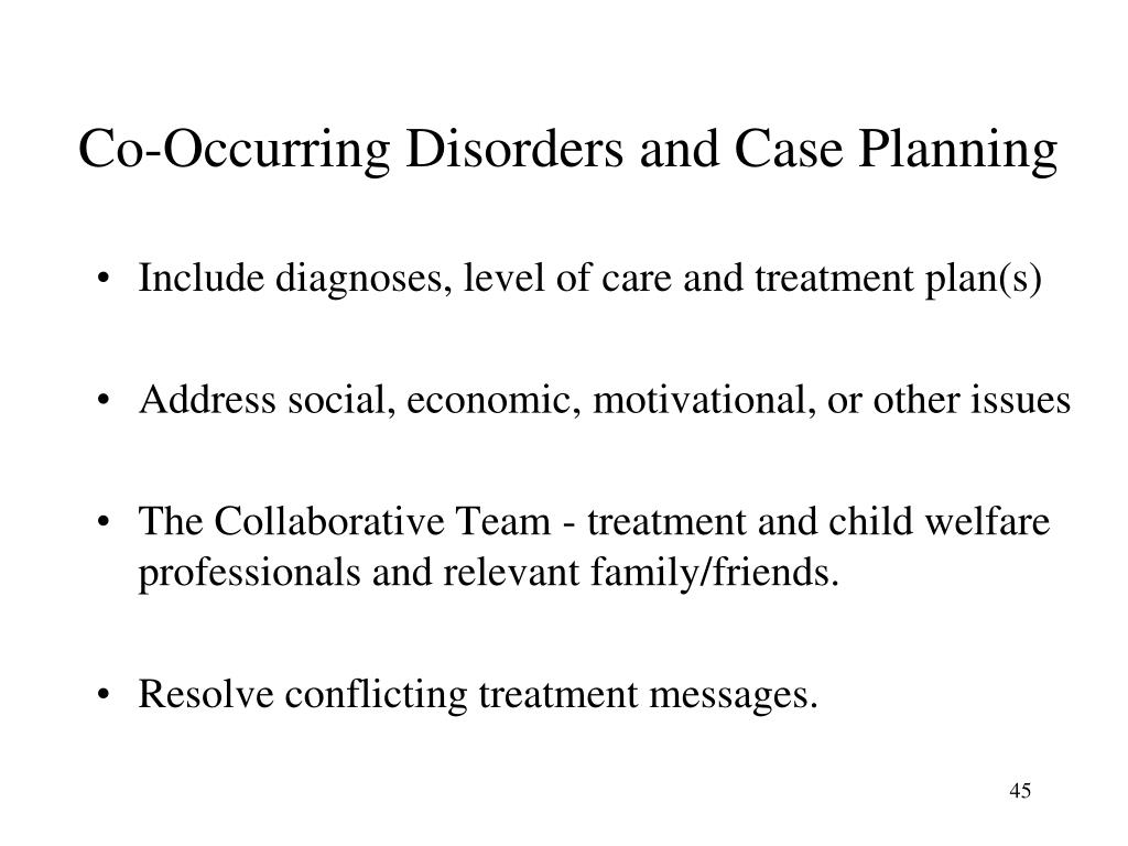 Co-Occurring Disorders and Case Planning