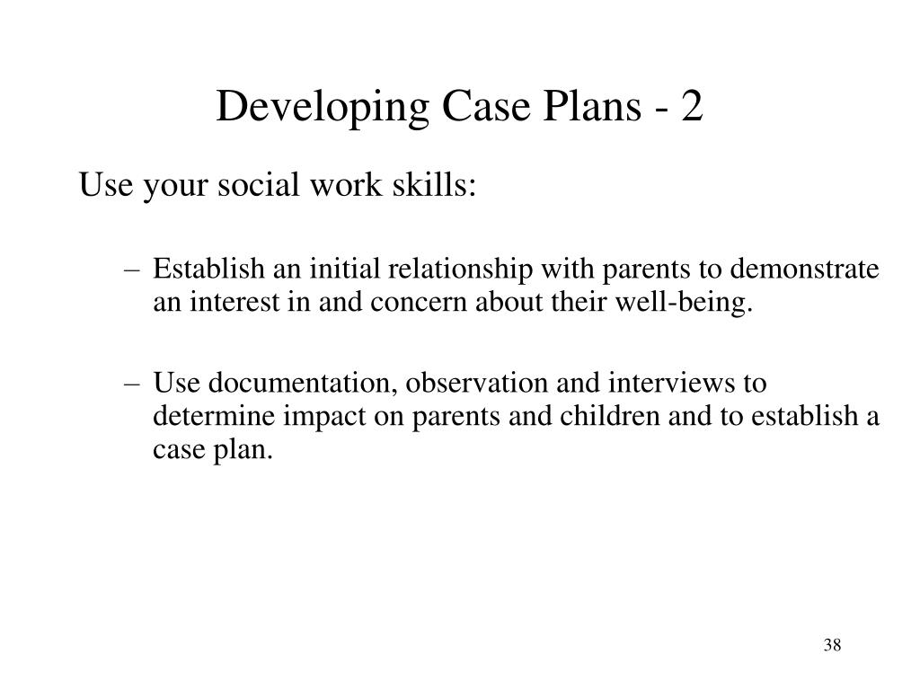 Developing Case Plans - 2