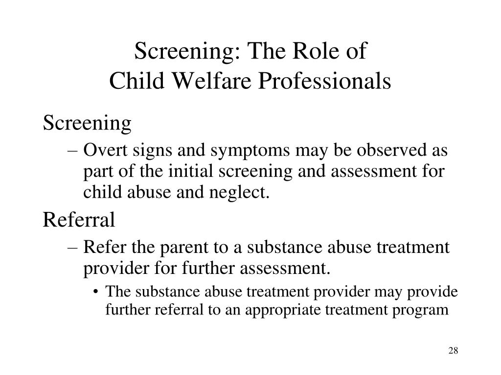 Screening: The Role of