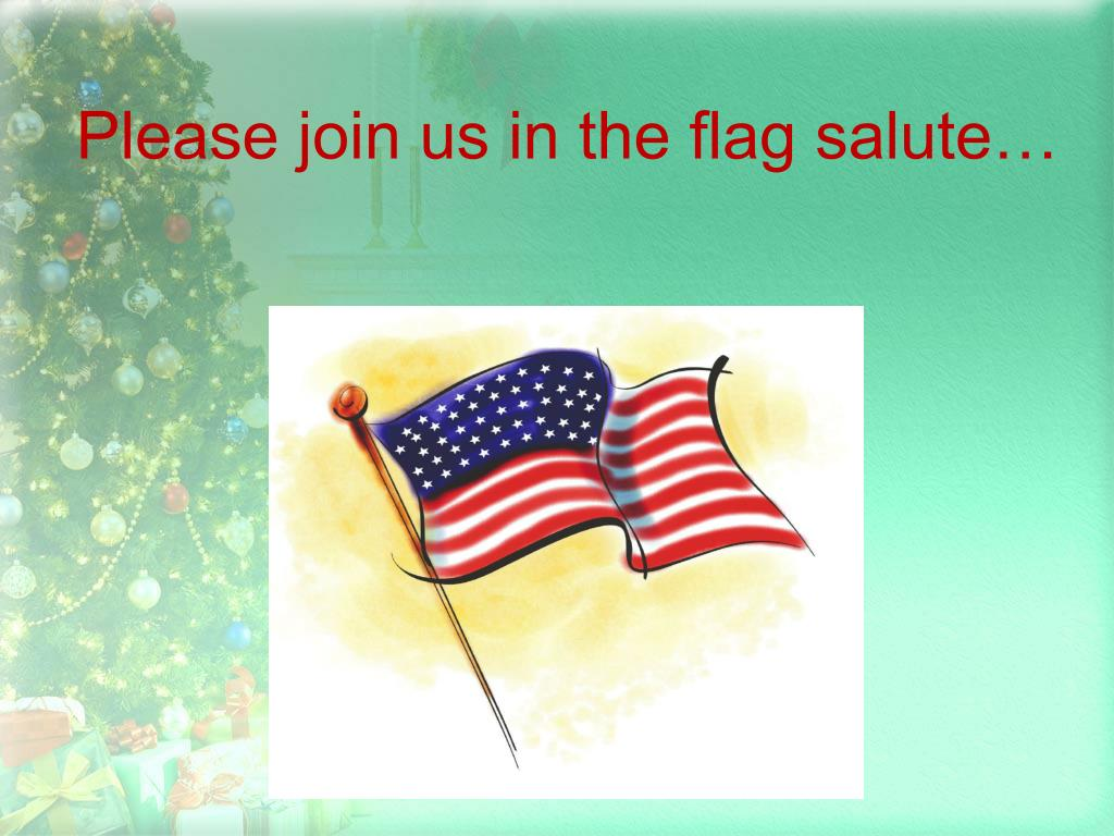 Please join us in the flag salute…