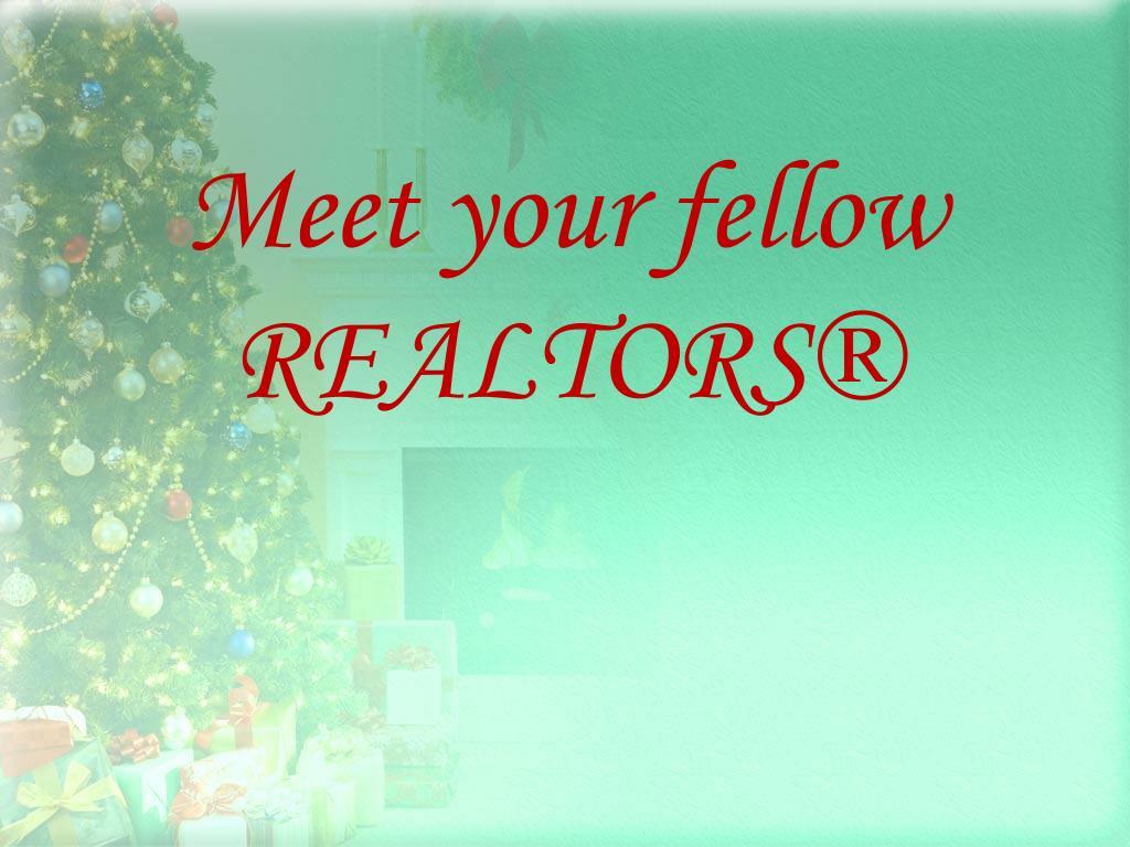 Meet your fellow REALTORS®