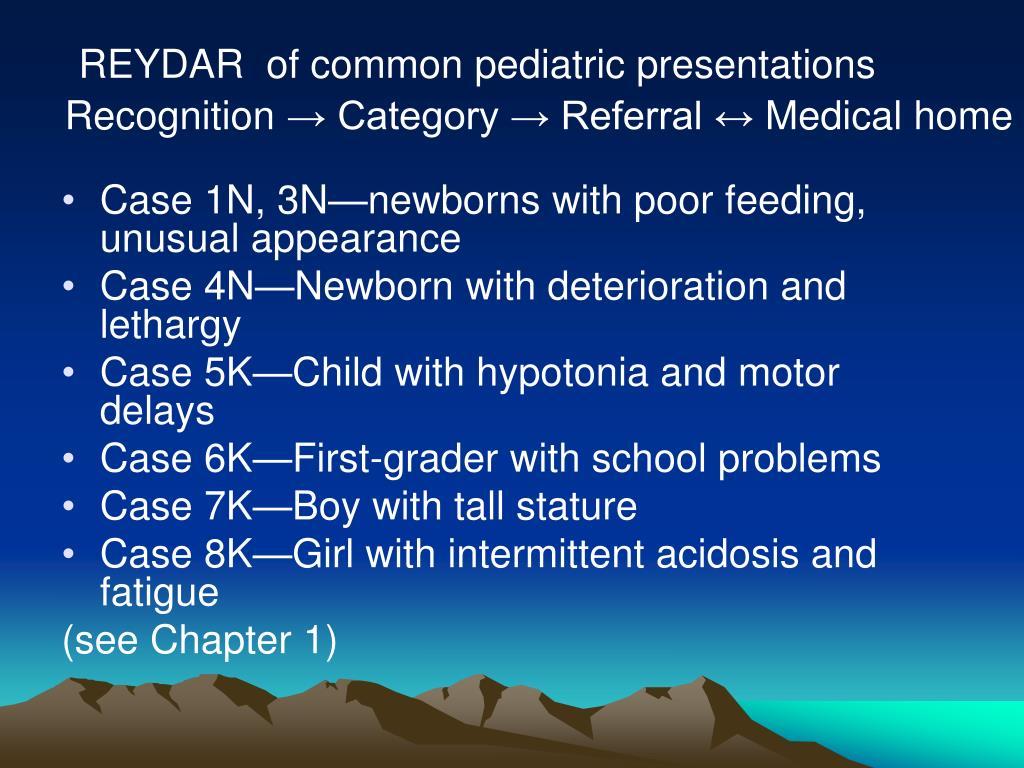 REYDAR  of common pediatric presentations