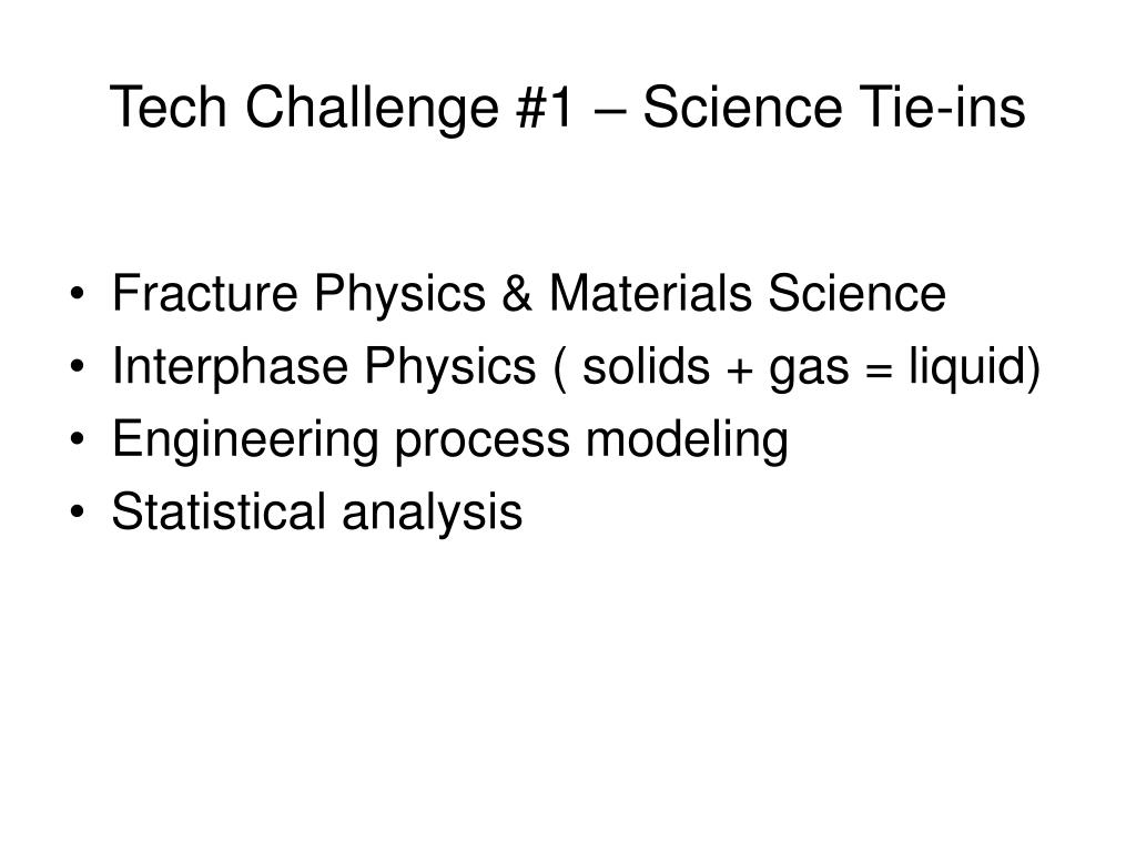 Tech Challenge #1 – Science Tie-ins