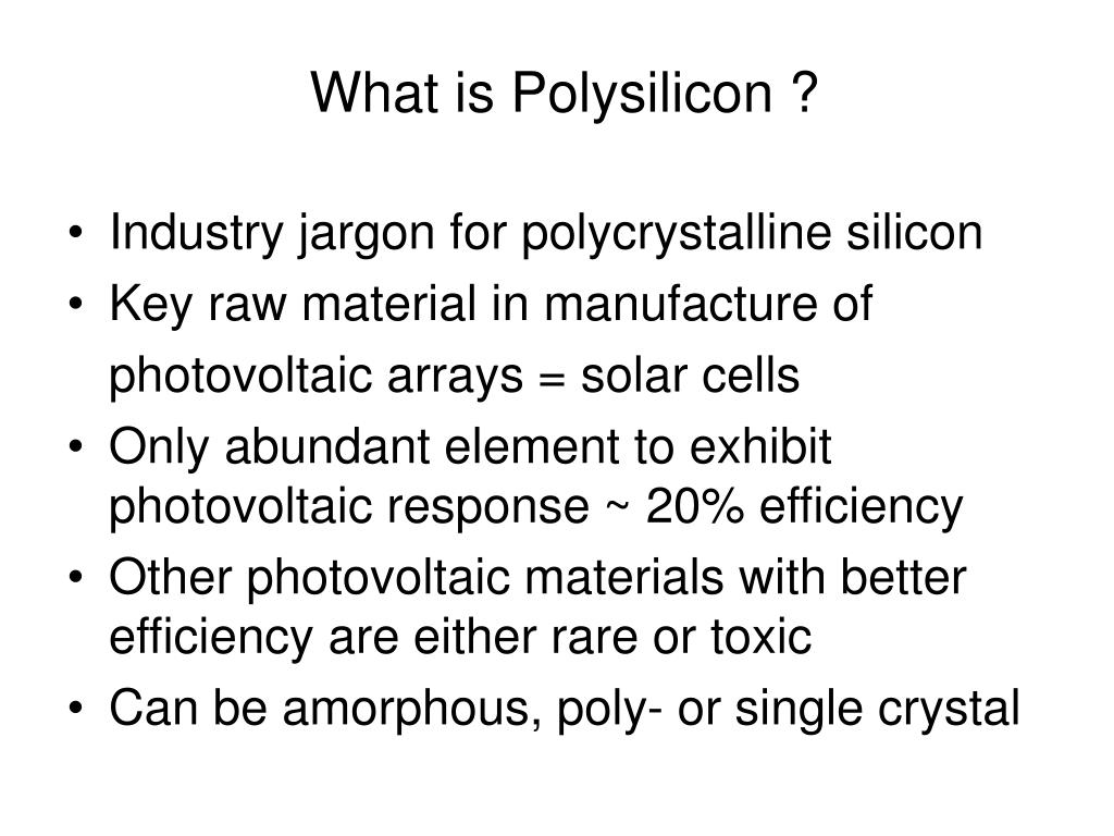 What is Polysilicon ?