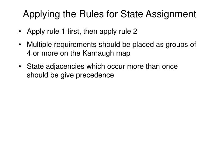 Applying the Rules for State Assignment