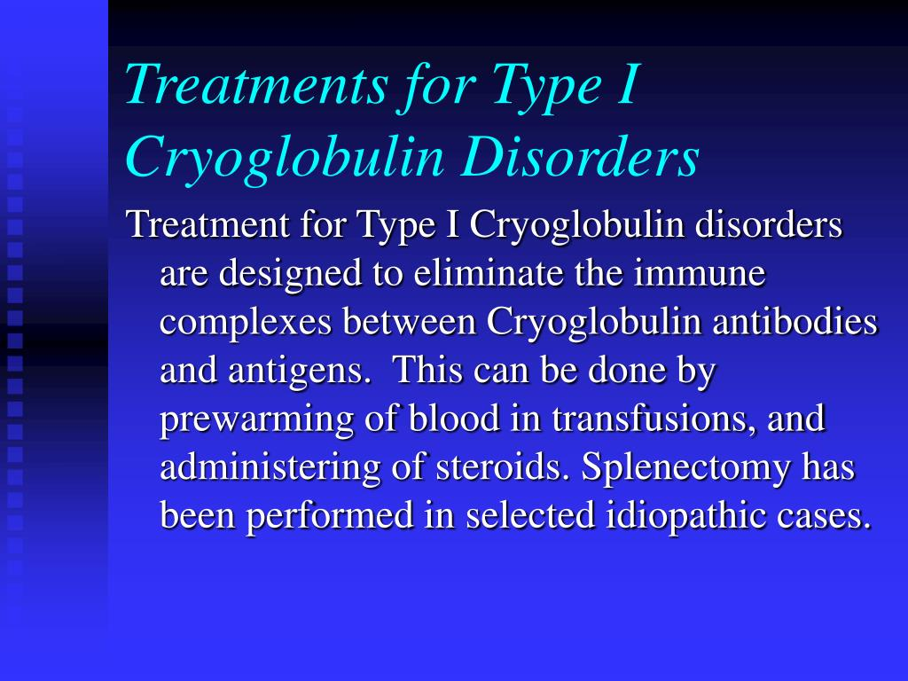 Treatments for Type I Cryoglobulin Disorders