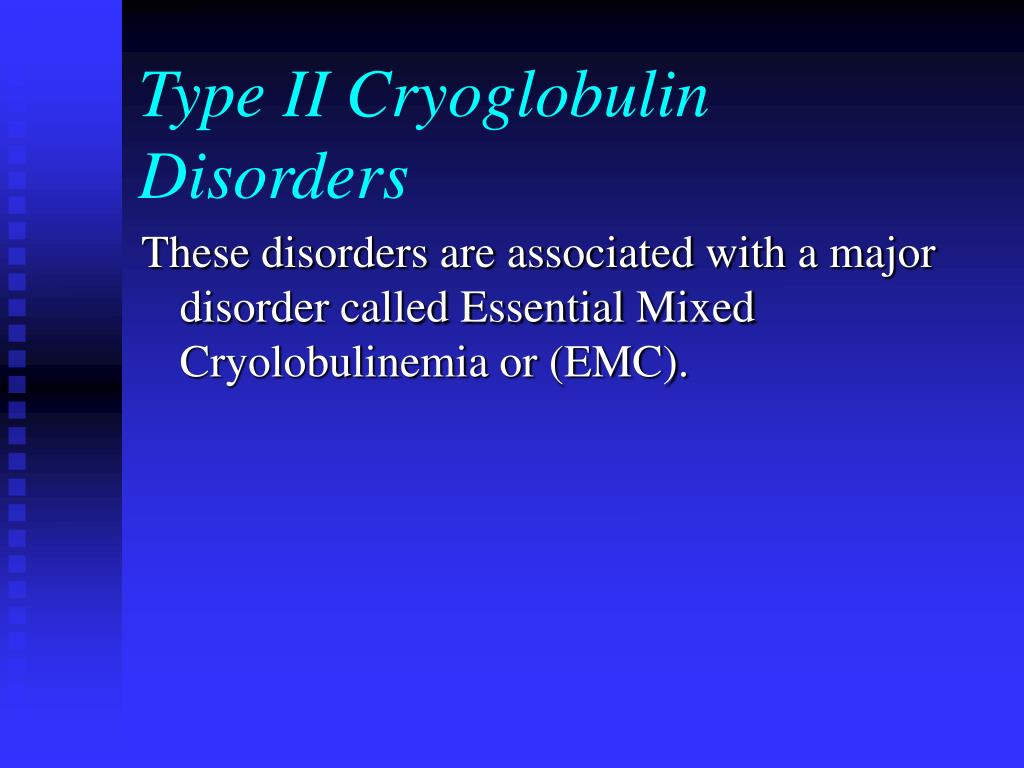 Type II Cryoglobulin Disorders