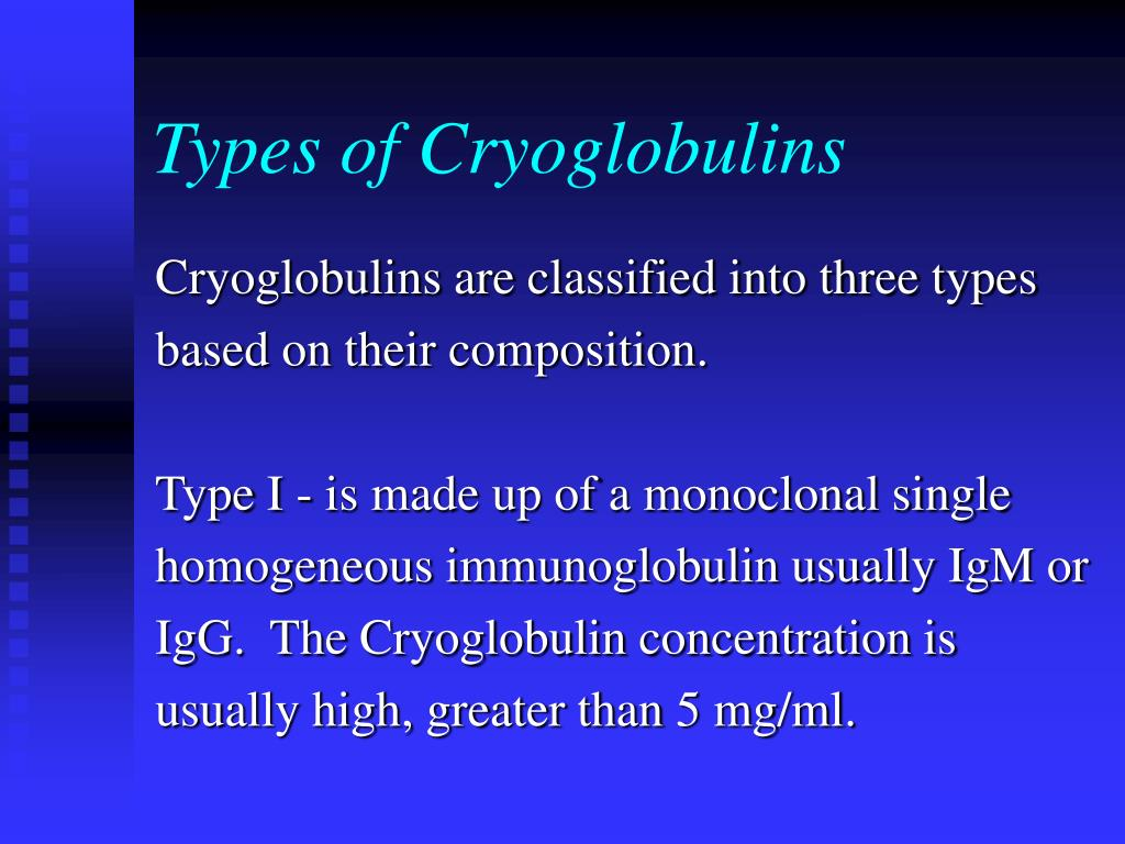 Types of Cryoglobulins