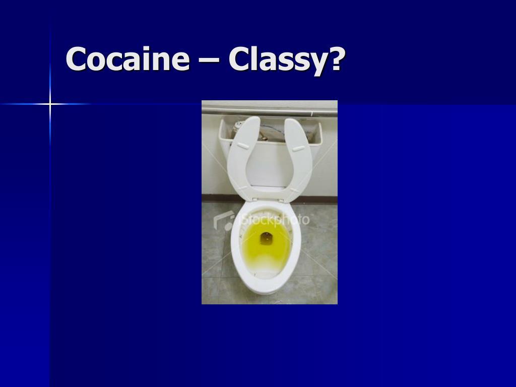 Cocaine – Classy?