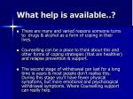 what help is available