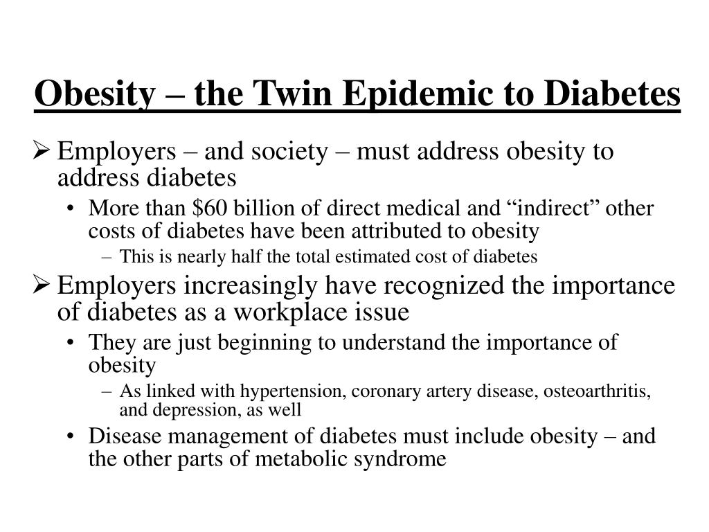 Obesity – the Twin Epidemic to Diabetes