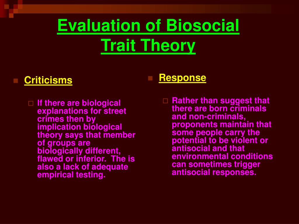 trait theories of personality evaluate Start studying chapter 11 personality learn vocabulary -a trait theory of personality that identifies evaluate and control our behavior in different.