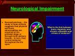 neurological impairment